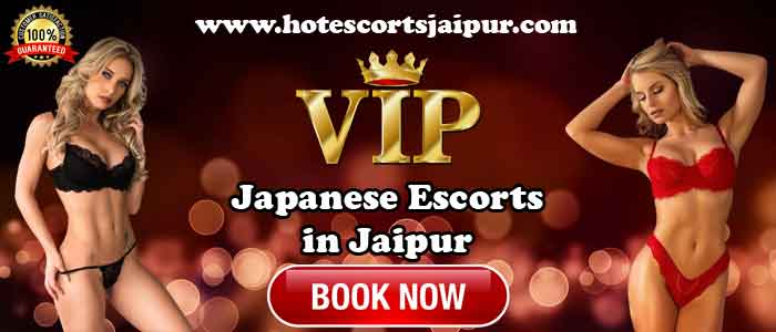 Japanese Escorts in Jaipur
