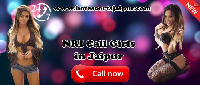 NRI Call Girls in Jaipur