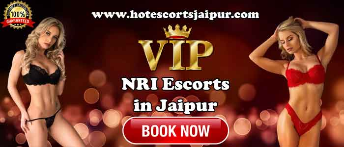 NRI Escorts in Jaipur